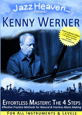 Kenny Werner Effortless Mastery 4 Steps